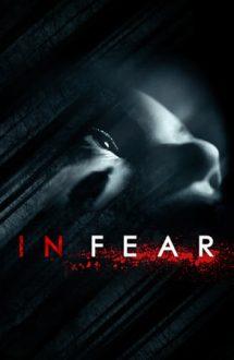 In Fear – De frică (2013)