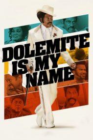 Dolemite Is My Name – Numele meu e Dolemite (2019)