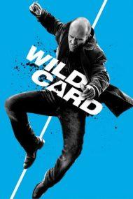 Wild Card – Joc periculos (2015)