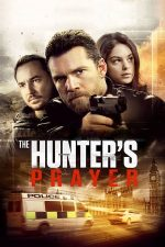 The Hunter's Prayer – Rugăciunea vânătorului (2017)