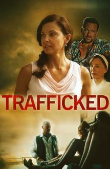 Trafficked (2017)