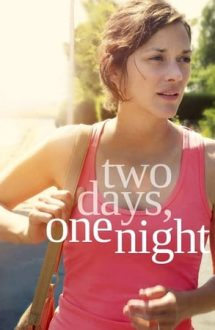 Two Days, One Night – Două zile, o noapte (2014)