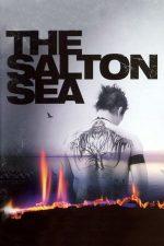 The Salton Sea – Viață dublă (2002)