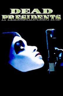 Dead Presidents – Fără speranță (1995)