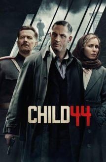 Child 44 – Crime trecute sub tăcere (2015)