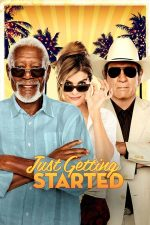 Just Getting Started – Bun venit la Villa Capri! (2017)