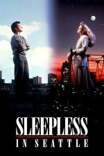 Sleepless in Seattle – Nopți albe în Seattle (1993)