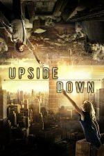 Upside Down – Între două lumi (2012)
