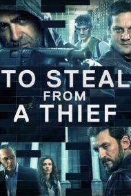 To Steal from a Thief – Să furi de la un hoț (2016)