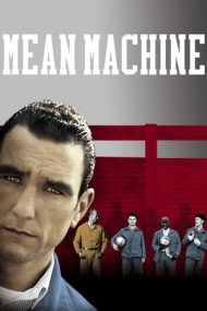 Mean Machine – Un meci pe cinste (2001)