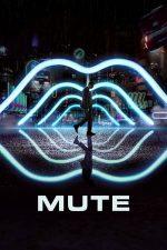 Mute – Mut (2018)