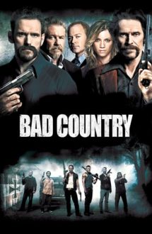Bad Country – Un ținut al crimelor (2014)