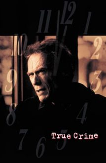 True Crime – Crima perfectă (1999)