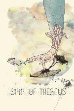 Ship of Theseus – Corabia lui Tezeu (2012)