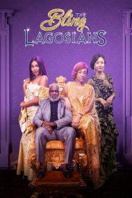 The Bling Lagosians – Milionarii din Lagos (2019)