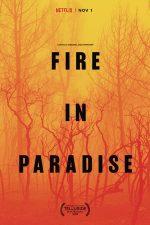 Fire in Paradise – Paradise în flăcări (2019)