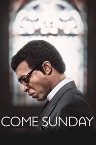 Come Sunday – Erezia (2018)