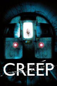 Creep – Metroul morții (2004)