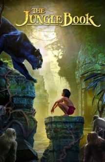 The Jungle Book – Cartea Junglei (2016)