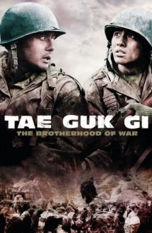 Tae Guk Gi: The Brotherhood of War – Frăția războiului (2004)