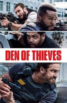 Den of Thieves – Frăţia hoţilor (2018)