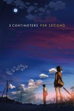 5 Centimeters Per Second (2007)