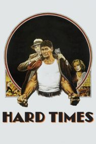 Hard Times – Luptătorul din New Orleans (1975)
