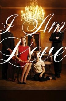 I Am Love – Eu sunt dragostea (2009)