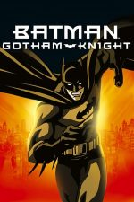 Batman: Gotham Knight – Batman: Cavalerul din Gotham (2008)