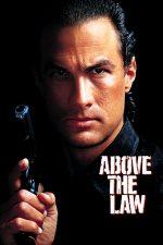 Above the Law – Mai presus de lege (1988)