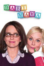 Baby Mama – Mamă surogat (2008)
