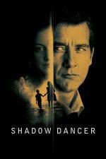 Shadow Dancer – Dansatoarea din umbră (2012)