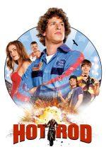 Hot Rod – Rod, Regele Cascadorilor (2007)