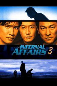 Infernal Affairs 3 – Afaceri infernale 3 (2003)