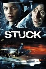 Stuck – Accidentul (2007)