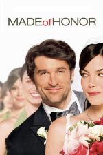 Made of Honor – Mireasa e iubita mea! (2008)