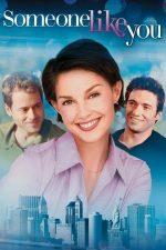 Someone Like You – Jocurile seducției (2001)