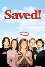 Saved! – Salvată (2004)