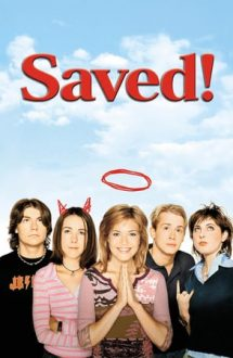 Saved! – Salvată (2004)