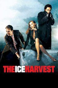 The Ice Harvest – Semeni vânt, culegi furtună! (2005)