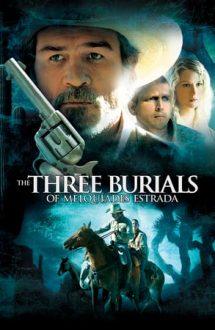 Three Burials – Cele trei înmormântări ale lui Melquiades Estrada (2005)