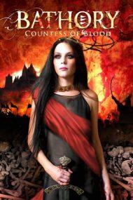 Bathory: Countess of Blood – Elizabeth de Bathory, contesa însângerată (2008)