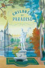 Children of Paradise – Copiii paradisului (1945)