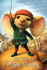 The Tale of Despereaux – Povestea lui Despereaux (2008)