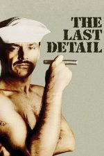 The Last Detail – Ultima misiune (1973)