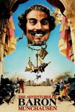 The Adventures of Baron Munchausen – Aventurile Baronului Munchausen (1988)