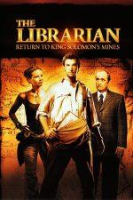 The Librarian: Return to King Solomon's Mines – Comoara din spatele cărților 2 (2006)