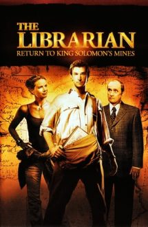 The Librarian: Return to King Solomon's Mines – Comoara din spatele cărților 2 (2006)