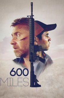 600 Miles – 600 de mile (2015)