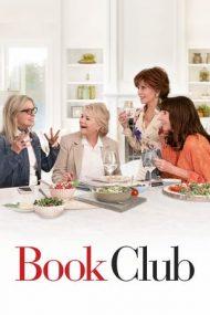 Book Club – Clubul femeilor dezlănţuite (2018)